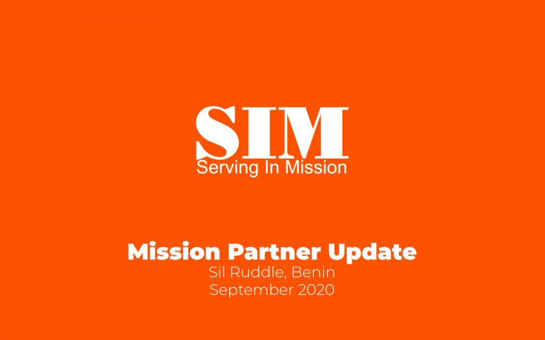Mission Partner Update: Sil Ruddle (September 2020)